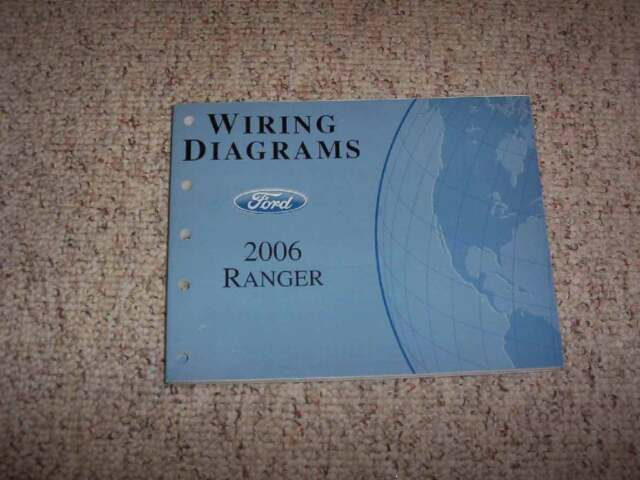 2006 Ford Ranger Electrical Wiring Diagram Manual Xl Stx Xlt Sport Fx4 4cyl V6