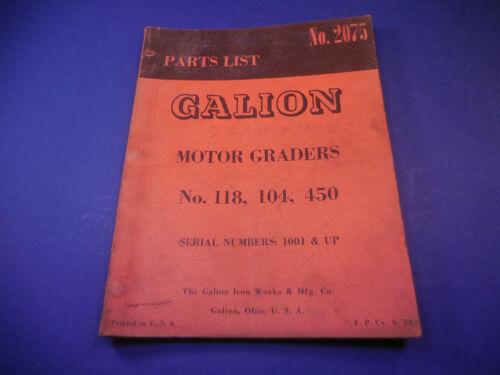 1958 Galion Motor Grader Parts List No.2075 118, 104, 450 Serial # 1001 & Up