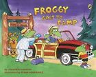 Froggy Goes to Camp by Jonathan London (Paperback / softback)