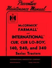 International Farmall Cub Lo-Boy 140 240 340 Operators Preventive Maint Manual