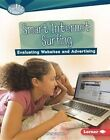 Smart Internet Surfing: Evaluating Websites and Advertising by Mary Lindeen (Hardback, 2016)