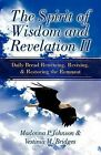 The Spirit of Wisdom and Revelation II by Vestinia M Bridges, Madonna P Johnson (Paperback / softback, 2009)