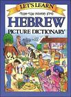 Let's Learn Hebrew Picture Dictionary by Marlene Goodman (Hardback, 2003)