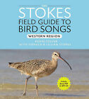 Stokes Field Guide to Bird Songs: Western Region by Lillian Stokes, Kevin Colver, Lang Elliot, Donald Stokes (CD-Audio, 2010)
