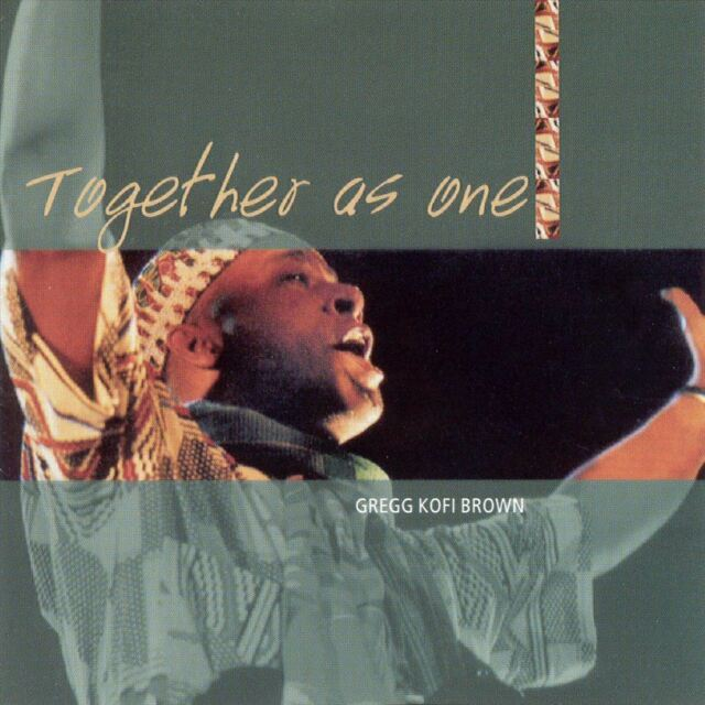 Gregg Kofi featuring Sting Brown - Together as One