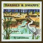 Marshes & Swamps by Gail Gibbons (Hardback, 1998)
