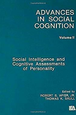 Social Intelligence and Cognitive Assessments of Personality Vol. 2 Wyer