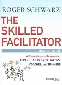 Skilled-Facilitator-A-Comprehensive-Resource-for-Consultants-Facilitators