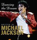 Dancing the Dream by Michael Jackson (Hardback, 1992)