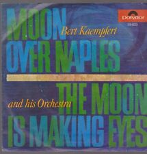 Bert Kaempfert Moon Over Naples / The Moon Is Making 60`s Polydor 59 033