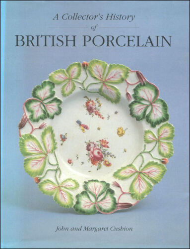 1 of 1 - A Collector's History of British Porcelain by John Cushion; Margaret Cushion