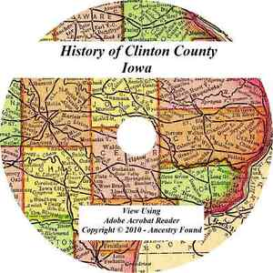 1911 History Genealogy Of Clinton County Iowa Dewitt Ia