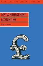 COST & MANAGEMENT ACCOUNTING (Macmillan Professional Masters (Business)) by Hus