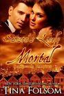 Samson's Lovely Mortal (Scanguards Vampires #1) by Tina Folsom (Paperback / softback, 2014)