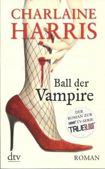 Ball der Vampire  Charlaine Harris  Taschenbuch ++Ungelesen ++