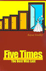 Five Times: The Best Was Last by Kaysee Smalley (Paperback / softback, 2001)
