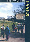 100 Walks in Essex by The Crowood Press Ltd (Paperback, 1995)