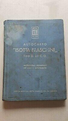 Competente Isotta Fraschini Autocarro D.80.co Civile 1941 Manuale Uso Anteguerra Originale