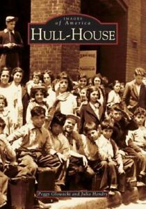 Hull-House [IL] [Images of America]