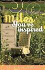 Miles You've Inspired by Kyla McCloskey (Paperback / softback, 2015)