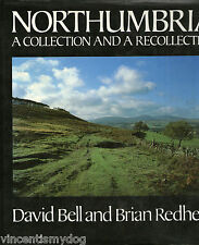 Northumbria: A Collection and a Recollection by Brian Redhead & David Bell