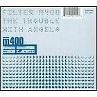 Filter - Trouble With Angels The (2010)
