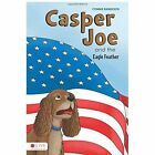 Casper Joe and the Eagle Feather by Connie Randolph (Paperback / softback, 2014)