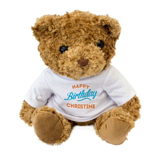 HAPPY BIRTHDAY CHRISTINE Cute Soft Cuddly Teddy Bear NEW Gift Present
