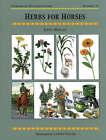 Herbs for Horses by Jenny Morgan, Graham E. Wheeler (Paperback, 1998)