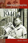 The 1940s by Robert C. Sickels (Hardback, 2004)