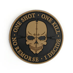 One-Shot-One-Kill-No-Remorse-I-Decide-Tactical-Military-Morale-3D-Pvc-Patch-YE-F