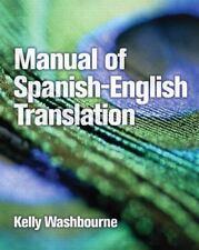Manual of Spanish-English Translation by Kelly Washbourne