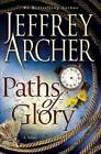 Paths of Glory by Jeffrey Archer (Hardback, 2009)