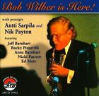 Bob Wilber Is Here! * by Bob Wilber (CD, Aug-2010, Arbors)
