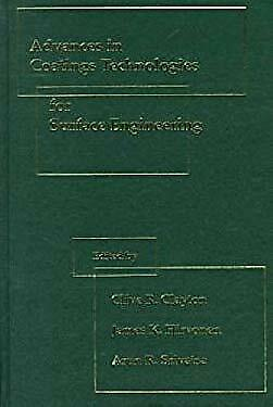 Advances in Coatings Technologies for Surface Engineering by Hirvonen, J. K.