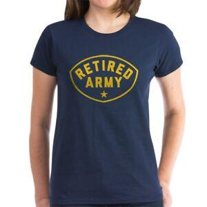 CafePress-Retired-Army-Women-039-s-Dark-T-Shirt-Women-039-s-Cotton-T-Shirt-81930121