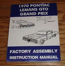1970 Pontiac LeMans GTO Grand Prix Factory Assembly Instruction Manual 70