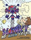 Slinky My Alien Friend by Joshua W Horvath (Paperback, 2011)