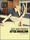 Art and Theory After Socialism by Intellect Books (Paperback, 2008)