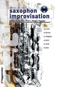 Saxophon-Improvisation-inkl-CD-Das-umfangreiche-Lehrbuch-fuer-alle-Stilrichtung