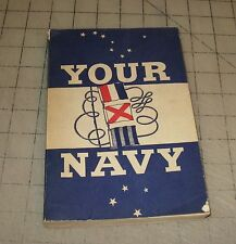 """1946 """"YOUR NAVY"""" Training Courses Manual - Bureau of Naval Personnel GPO"""