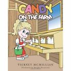 Candy On The Farm by TIERNEY MCMILLIAN (Paperback, 2013)