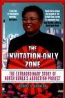 Invitation-Only Zone von Robert S. Boynton (2016, Taschenbuch)
