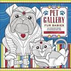 Pet Gallery: Fur Babies by Spirit Marketing, llc (Paperback, 2016)