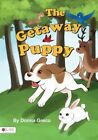 The Getaway Puppy by Donna Greco (Paperback / softback, 2015)