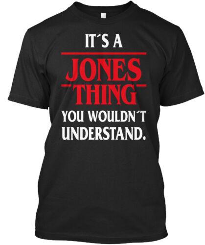 It/'s You Standard Unisex T-shirt Its A Jones Thing U Wouldnt Understand