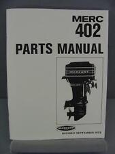 Mercury 402 Outboard Motor Parts Manual – 40 HP – 1973