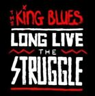 Long Live The Struggle 5060226273447 by King Blues CD