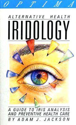 Iridology (Alternative Health), Jackson, Adam 035620314X