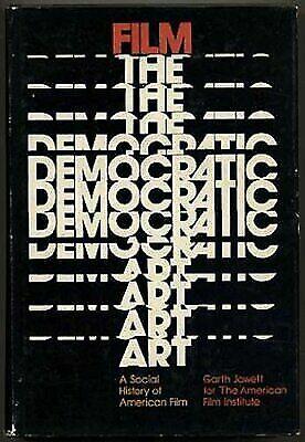Film - The Democratic Art: Social History of American Film, Jowett, Garth, Good